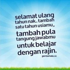 Gambar Ucapan Ulang Tahun Untuk Anak Faith Quotes, Wisdom Quotes, Words Quotes, Happy Birthday Wishes Friendship, Wedding Anniversary Wishes, Health And Safety, Birthday Quotes, Quote Of The Day, Best Quotes