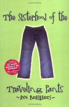 The 2005 movie Sisterhood of the Traveling Pants and its sequel, in which four friends share a pair of lucky jeans during summer vacation, are based on teen novels by Ann Brashares.