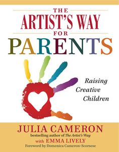 The Artist's Way for Parents -- reviewed on Imagination Soup