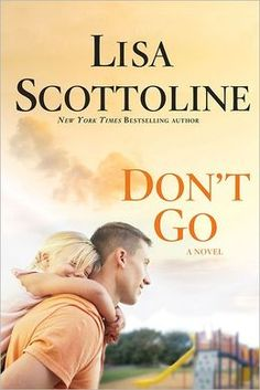 Cogratulations to best selling author Lisa Scottoline, whose newest novel went on sale April 9th! Check out 'Don't Go' and mark your calendar for October 24 when Lisa will be the featured speaker at the Author Gala. All attendees will receive a copy of 'Don't Go' as Lisa's gift.