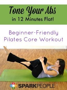 12-Minute Pilates Abs Workout Video | via @SparkPeople #abs #core #Pilates #workout #homeworkout