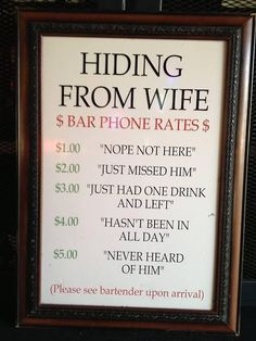 Hiding From the Wife Bar Phone Rates