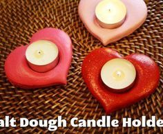 How to Make Heart-Shaped Tealight Candle Holders Easy Project using Salt dough to make Tea Light Candles Great Project for Adults and Kids Salt Dough Projects, Salt Dough Crafts, Tea Light Candles, Tea Lights, Candle Lighting, Unique Candles, Diy Candles, Candle Sconces, Valentine Day Crafts