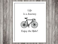 Inspirational Quote Bicycle Art Print - Life is a journey - 8.5x11 Black and white Typography Print - Ready to Frame #bestofEtsy #etsyretwt