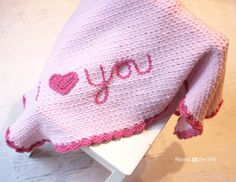 """Crochet """"I Love You"""" Blanket - Repeat Crafter Me"""