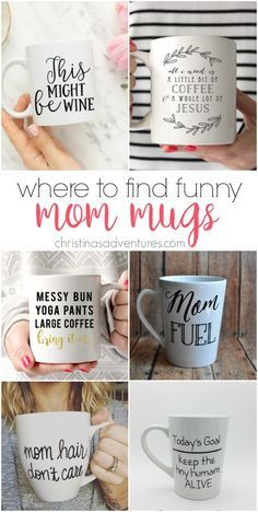 The best shops to find funny mom mugs - great ideas for Mother's Day, birthdays, or just to treat yourself for being an awesome mom.