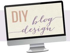 DIY Blog Design Tutorials