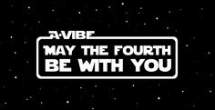 May the Fourth Be With You #maythefourth