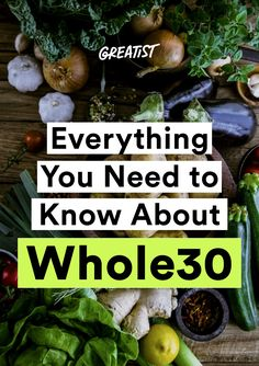 We're making it easy with 100-plus recipes, tips, a shopping list, and more. http://greatist.com/eat/guide-to-whole30