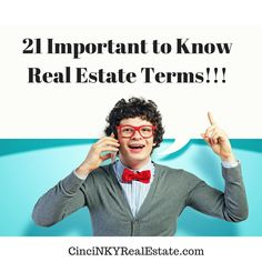 21 Important Real Estate Terms To Know http://www.cincinkyrealestate.com/blog/21-real-estate-terms-you-should-be-familiar-with/ #RealEstate #MortgageUpdated via @paulsian