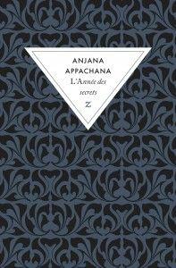 L'Année des secrets - Anjana Appachana - Editions Zulma