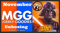 My Geeky Goodies Unboxing And Review – November 2014 #MGG