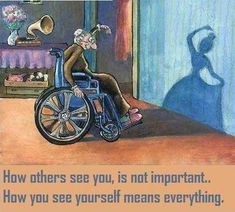 (Chapter 5) The textbook defines our Ideal Self to be a person's conception of how he or she would like to be. This picture is a great example! An elderly woman in a wheelchair sees herself to be a beautiful, graceful, elegant young woman.