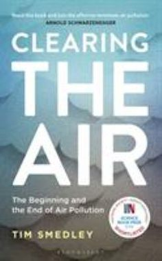 Winner of the 2019 Royal Society Insight Investment Science Book Prize. Clearing the air : the beginning and the end of air pollution / [book] / Smedley, Tim, Auteur . - London : Bloomsbury Sigma, - 320 pages ; Books To Read Online, Reading Online, Royal Society, Science Books, Got Books, Read Books, Air Pollution, Free Ebooks, Book Lists