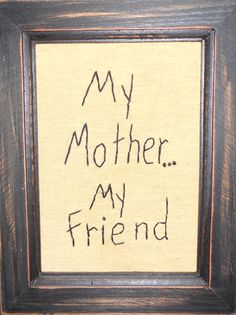 I miss my Mother. ... she was the BEST <3