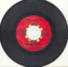 """Dick and DeeDee 45 rpm """"Turn Around b/w Don't Leave Me"""""""