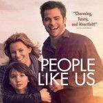 """People Like Us"" with Chris Pine & Elizabeth Banks on Blu-ray in October"