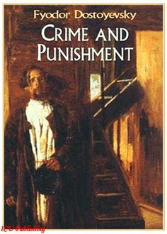 Dostoyevsky - Crime and Punishment