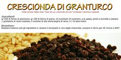 #Crescionda #corn Italian Recipes, Almond, Breakfast, Food, Morning Coffee, Essen, Almond Joy, Meals, Yemek