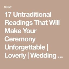 17 Untraditional Readings That Will Make Your Ceremony Unforgettable - Coiffures De Mariage Wedding Readings Funny, Wedding Ceremony Script Funny, Non Religious Wedding Ceremony, Wedding Prayer, Wedding Ceremony Readings, Reading For Wedding Ceremony, Wedding Officiant Script Funny, Funny Wedding Speeches, Wedding Toast Quotes