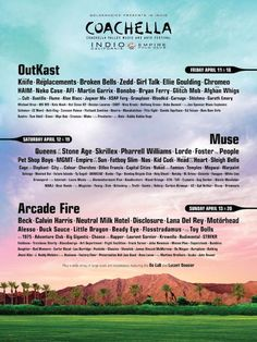 Time to plan your annual pilgrimage to Indio, CA! OutKast and Arcade Fire are headlining this year's Coachella music festival, plus the full lineup is out as Coachella Poster, Coachella Lineup, Festival Coachella, Festival Style, Festival Fashion, Festival Wear, Coachella Camping, Coachella Style, Festival Image