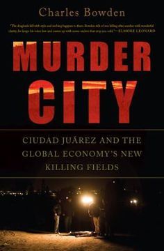 36 best true crime images on pinterest non fiction nonfiction and murder city ciudad juarez and the global economys new killing fields 9781568584492 condition new notes brand new from publisher fandeluxe Images