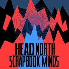 Blast Album Review: Head North | 'Scrapbook Minds' EP http://boystereo.com/1fA0vFB