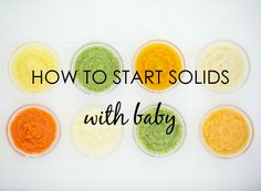 How to Start Solids With Baby - {Great tutorial from @Sage Spoonfuls} #baby #babyfood