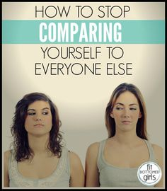 How to break free of the comparison trap, once and for all. | Fit Bottomed Girls