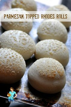 Parmesan Topped Rhodes Rolls: this recipe uses frozen rolls.  Saving it for the idea (will follow the process using homemade dough). Looks delicious.  made with ut I