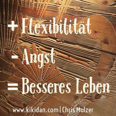 Flexibilität - Angst = Besseres Leben #kikidan #nlp #practitioner #chrismulzer