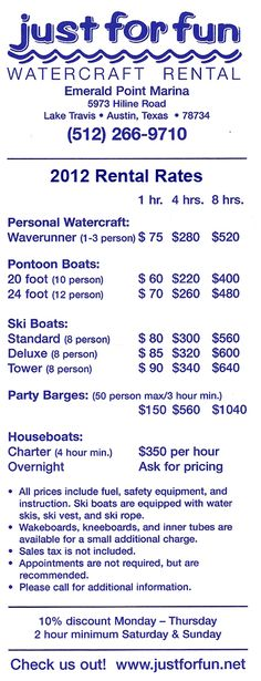 Just for Fun Watercraft Rental on Lake Travis - ski boat rental or wave runners TWO FOR ONE TUESDAYS - receive a free hour with every hour purchased at regular price Emerald Point Marina  5973 Hiline Rd  Austin, TX 78734  info@jff.net  512-266-9710