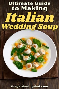 Follow this Ultimate Guide to Making Italian Wedding Soup for the perfect Italian Wedding Soup recipe in under 15 minutes! This is the perfect old fashion soup that will warm you up on a cool fall day! #italian #wedding #soup