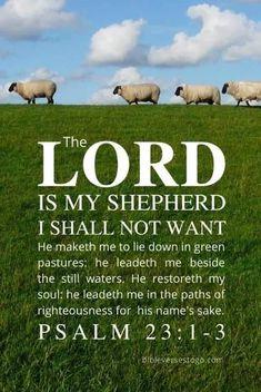He Leadeth Me, Lord Is My Shepherd, Psalm 23, Heart, Bible Verses, Scripture Verses, Bible Scripture Quotes, Bible Scriptures, Hearts