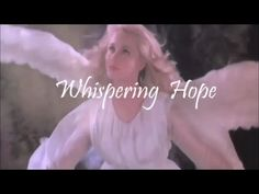 Whispering Hope - This song was a Septimus Winner in 1868. Slim Whitman Sings it like its his.. A Very Good Slide Show go with it.. Portraits of Christ by Jerry Harris