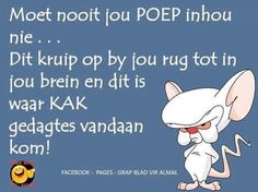 Funny Quotes About Life, Life Quotes, Qoutes, African Jokes, Afrikaanse Quotes, Bad Friends, True Words, Birthday Quotes, Text Messages