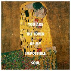 "sufjanstevensarthistory: ""Gustav Klimt, The Kiss (1918) / Sufjan Stevens, Impossible Soul (2010) """