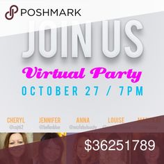 10/27 virtual Poshmark party ! I'm hosting with some of my favorite PFFs. I will be looking for HPs a few days before 10/27. I cannot give you a host pick if your closet is not compliant . I.e. No household products , products you can plug in and require electricity , no creams , nail polish, books etc Other