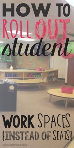How to Roll Out Student Work Spaces {alternative seating}. Love the idea of giving students more flexibility.