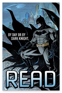 Batman Poster - New Products - Posters - Products for Young Adults - ALA Store Reading Display, Library Book Displays, Library Books, Library Posters, Reading Posters, Reading Themes, Reading Books, Batman Classroom, The Flash Poster