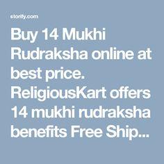 Buy 14 Mukhi Rudraksha online at best price. ReligiousKart offers 14 mukhi rudraksha benefits Free Shipping, CoD service and best experience.