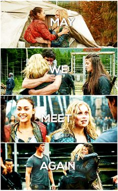 May we meet again || The 100 season 2 episode 5 - Human Trials || Raven Reyes, Clarke Griffin, Bellamy Blake and Octavia Blake || Bellarke, Princess Mechanic, Clarktavia || Bob Morley, Eliza Taylor, Lindsey Morgan, Marie Avgeropoulos || Source - Tumblr - stevnroger
