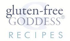 Gluten-Free Goddess® Cooking Subsitutions and GF Tips-flours explained...GREAT post!