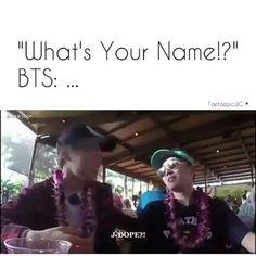 bts memes Q: What's your name? Bts Taehyung, Bts Bangtan Boy, Bts Jimin, Namjoon, Kpop Gifs, Kpop Memes, K Pop, Bts Funny Videos, Bts Memes Hilarious
