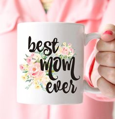 Best Mom Ever Mug Mother's Day Gift Mom Mug by prettychicsf You are in the right place about DIY Mothers Day decorations Here we offer you the most beautiful pictures about the DIY Mothers Day flowers Mothers Day Crafts For Kids, Mothers Day Cards, Mother Day Gifts, Happy Mothers Day, Gifts For Mom, Diy Mother's Day Flowers, Mothers Day Flowers, Birthday Gift For Him, Best Birthday Gifts