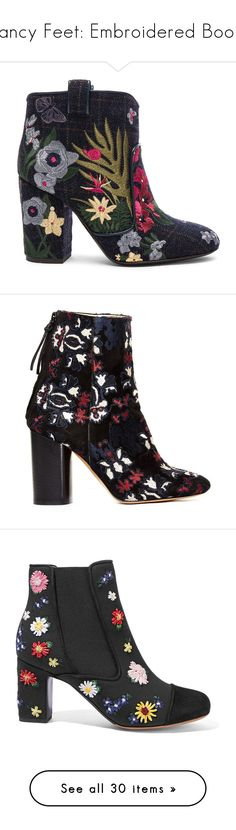 """""""Fancy Feet: Embroidered Boots"""" by polyvore-editorial ❤ liked on Polyvore featuring embroideredboots, shoes, boots, ankle booties, booties, leather sole boots, laurence dacade boots, wool booties, embroidered boots and high heel boots"""