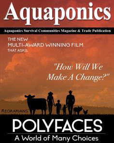 Polyfaces the Movie. Where do we go from here? Subscribe here to the ASC Magazine: http://aquaponics-how-to-guide.info/aquanewsletter/