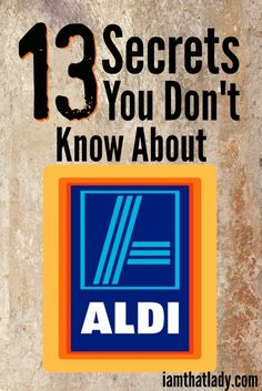 Aldi is my favorite place to grocery shop and over the years I've learned a few of their secrets. In this post I talk all about the 13 top secret things about Aldi grocery stores - you will be shocked! Frugal Living Ideas Frugal Living Tips - Frugal Living Tips, Frugal Tips, Frugal Meals, Budget Meals, Monthly Budget, Budget Planner, Easy Dinners, Healthy Dinners, Weeknight Meals