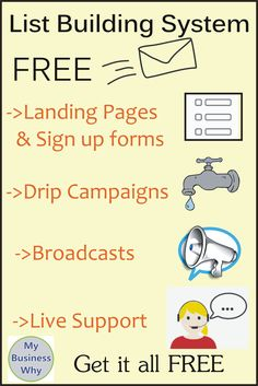 Complete list building System including landing pages, drip campaigns, broadcasts. All FREE.