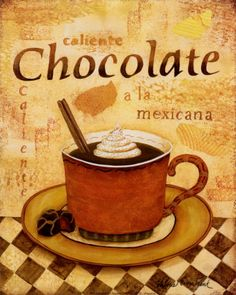 Search Caliente Chocolate Posters, Art Prints, and Canvas Wall Art. Barewalls provides art prints of over 33 Million images. Mexican Hot Chocolate, I Love Chocolate, I Love Coffee, Coffee Break, Chocolate Quotes, Chocolate Humor, Decoupage Vintage, Tea Art, Good Enough To Eat